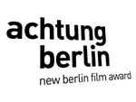 """""""achtung berlin – new berlin film award"""": Das Filmfestival für Berlin und Brandenburg"""