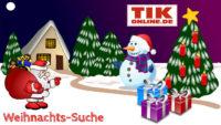 """""""Weihnachts-Suche 2017"""" – Täglich tolle Gewinne bei TIKonline.de"""