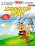 """""""Schwabylon Berlin"""" – Asterix berlinert wieder!"""