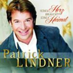 20 Jahre Patrick Lindner: Jedes Herz braucht eine Heimat